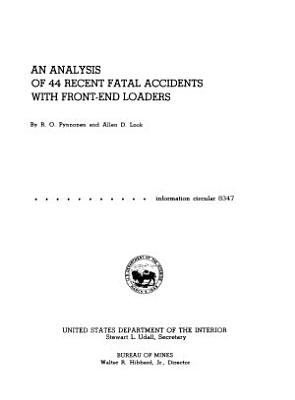 An Analysis of 44 Recent Fatal Accidents with Front-end Loaders