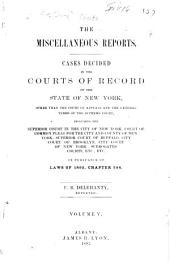 The Miscellaneous Reports: Cases Decided in the Inferior Courts of Record of the State of New York, Volume 5