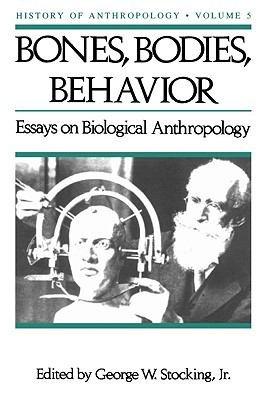 Bones, Bodies amd Behavior