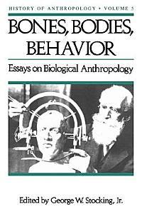 Bones  Bodies amd Behavior