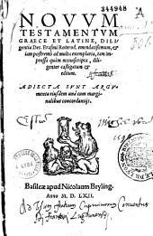 Novum Testamentum graece et latine , diligentia Des. Erasmi Roterod