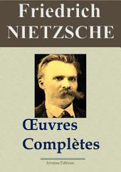 Friedrich Nietzsche : Oeuvres complètes (24 titres annotés et illustrés)