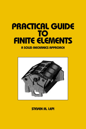 Practical Guide to Finite Elements PDF