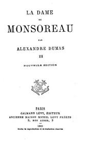 La dame de Monsoreau: Volume 3