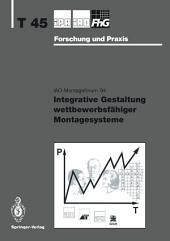 Integrative Gestaltung wettbewerbsfähiger Montagesysteme