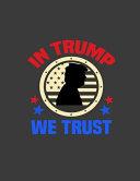 In Trump We Trust USA Book
