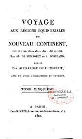 Voyage aux régions équinoxiales du Nouveau Continent fait en 1799, 1800, 1801, 1802, 1803 et 1804