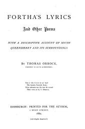 Fortha's Lyrics and Other Poems with a Descriptive Account of South Queensferry and Its Surroundings