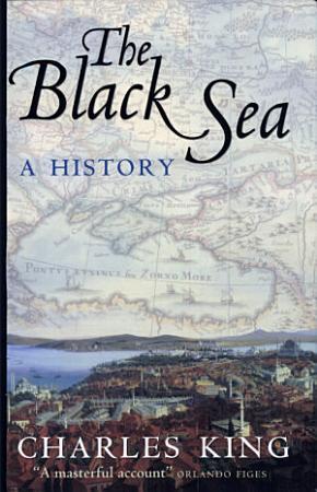 The Black Sea   A History PDF