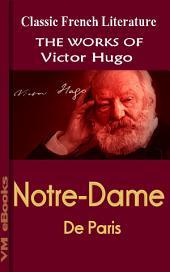 Notre-Dame de Paris: Works Of Hugo
