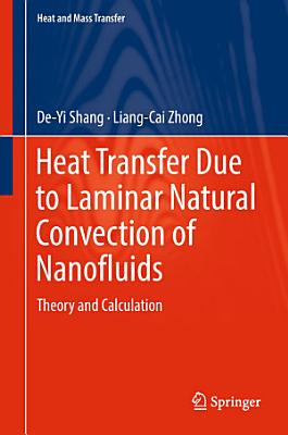 Heat Transfer Due to Laminar Natural Convection of Nanofluids