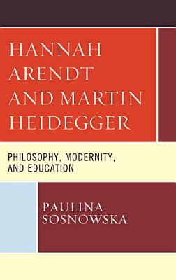 Hannah Arendt and Martin Heidegger PDF