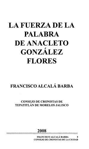 La Fuerza De La Palabra De Anacleto Gonzalez Flores
