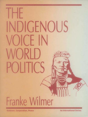 The Indigenous Voice in World Politics PDF