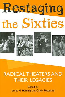 Restaging the Sixties PDF