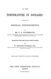 On the Temperature in Diseases: A Manual of Medical Thermometry