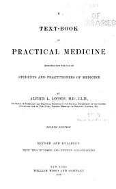 A Text-book of Practical Medicine: Designed for the Use of Students and Practitioners of Medicine