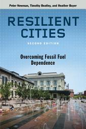 ResiliCities, Second Edition: Overcoming Fossil Fuel Dependence