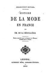 Histoire de la mode en France par Ém. de La Bédollière