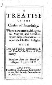 A treatise of the causes of incredulity