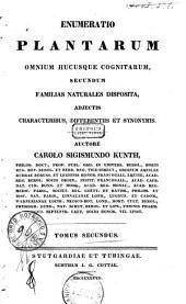 Enumeratio plantarum omnium hucusque cognitarum secundum familias naturales disposita adjectis characteribus, differentiis et synonymis: 2: Cyperographia synoptica sive enumeratio cyperacearum ...