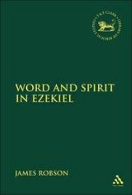 Word and Spirit in Ezekiel