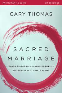Sacred Marriage Participant s Guide Book