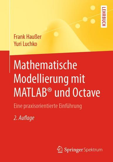 Mathematische Modellierung mit MATLAB   und Octave PDF