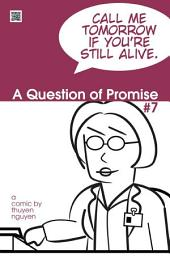 A Question of Promise #7