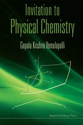 Invitation to Physical Chemistry: (With CD-ROM)