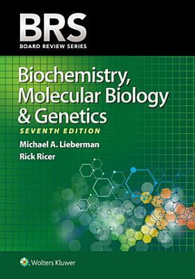 BRS Biochemistry  Molecular Biology  and Genetics