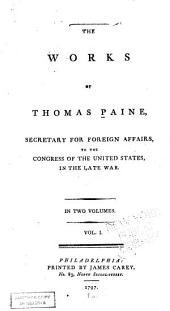 The Works of Thomas Paine: Volume 1
