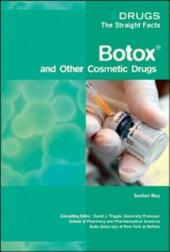 Botox® and Other Cosmetic Drugs