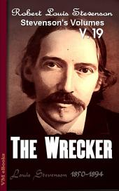 The Wrecker: Stevenson's Vol. 19