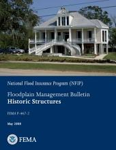 Floodplain Management Bulletin - Historic Structures