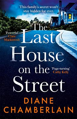 The Last House on the Street  The brand new page turner from the Sunday Times bestselling author