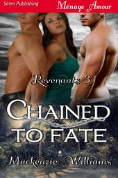 Chained to Fate [Revenants 3]