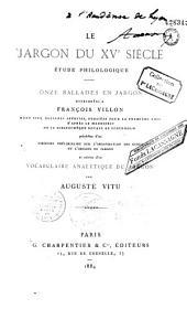 Le jargon du XVe siècle: étude philologique