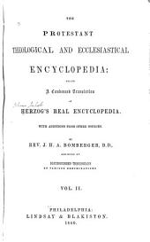 The Protestant Theological and Ecclesiastical Encyclopedia: Being a Condensed Translation of Herzog's Real Encyclopedia, Volume 2