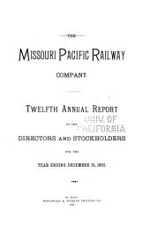 Annual Report to the Directors and Stockholders of the Missouri Pacific Railway Company for the Year Ending December 31, ...