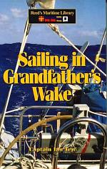 Sailing in Grandfather's Wake