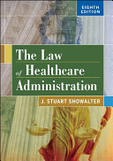 The Law of Healthcare Administration PDF