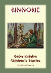 BINNORIE - An old English Folk tale: Baba Indaba Children's Stories - Issue 166