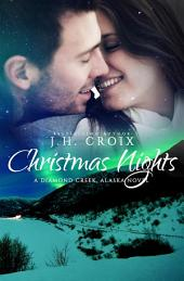 Christmas Nights (A Diamond Creek, Alaska Novel)
