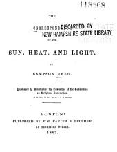 The Correspondence of the Sun, Heat, and Light