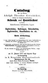 Catalog des von A.T. Gerstäcker hinterlassenen bedeutenden lagers von kupferstichen, radirungen, holzschnitten, kupferwerken, kunstbüchern etc