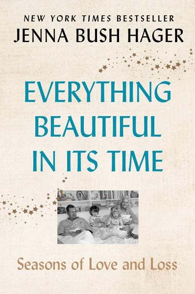 Download Everything Beautiful in Its Time Book