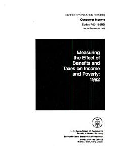 Measuring the Effect of Benefits and Taxes on Income and Poverty Book