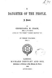 A Daughter of the People: Volume 1