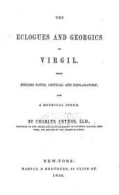 The Eclogues and Georgics of Virgil